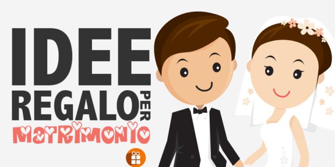 Idee regalo per matrimonio idee regali for Sito regali gratis